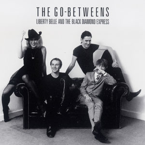 the-go-betweens-liberty-belle