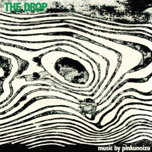 Pinkunoizu - The Drop