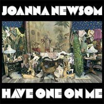 220px-Joanna_Newsom_-_Have_One_On_Me