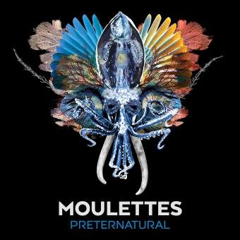 Moulettes-Preternatural